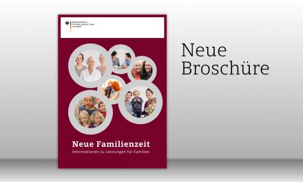 """Broschüre """"Neue Familienzeit"""" veröffentlicht"""