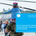 """""""Vereinbarkeit des Dienstes in der Bundeswehr mit dem Familien- und Privatleben"""""""