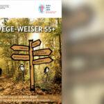 Neue Broschüre: Wege-Weiser 55+