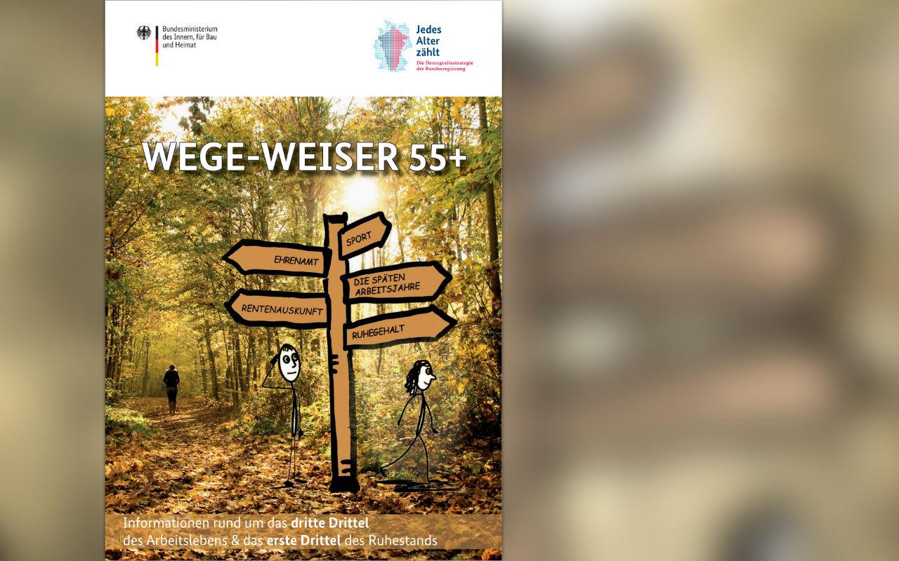 Neue Broschüre des BMI: Wege-Weiser 55+